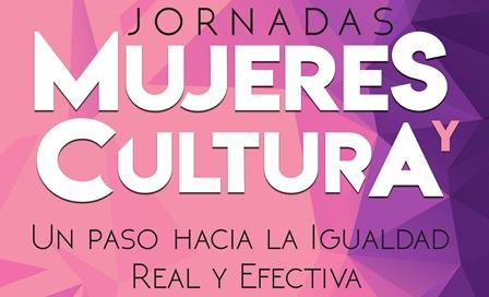 Proyecto «Mujeres y Cultura. Un paso hacia la igualdad real y efectiva»
